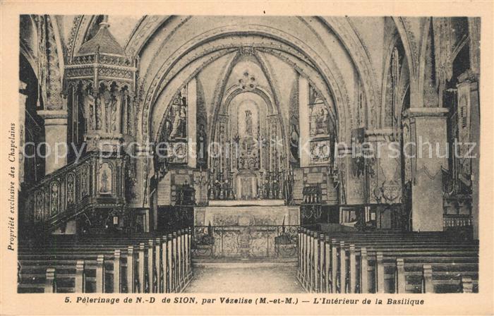 AK / Ansichtskarte Vezelise Pelerinage de Notre Dame de Sion Interieur de la Basilique Vezelise