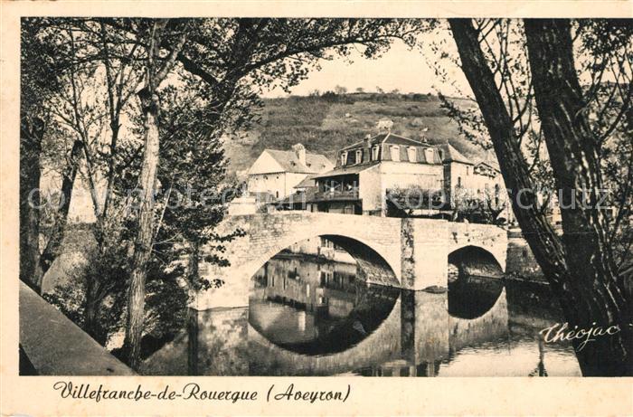 AK / Ansichtskarte Villefranche de Rouergue Pont des Consuls XIVe siecle Villefranche de Rouergue