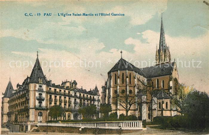 AK / Ansichtskarte Pau Eglise Saint Martin Hotel Gassion Pau