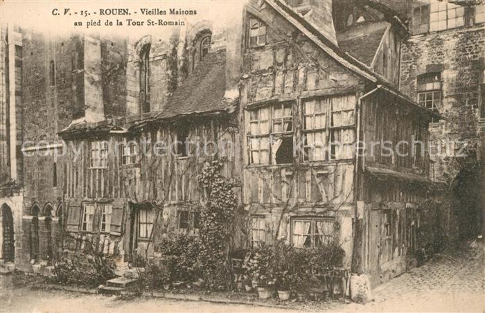 AK / Ansichtskarte Rouen Vieilles maisons au pied de la Tour Saint Romain Rouen