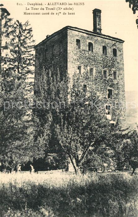 AK / Ansichtskarte Allevard_les_Bains_Isere Tour du Treuil Xe siecle Monument historique Allevard_les_Bains_Isere