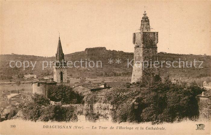 AK / Ansichtskarte Draguignan Tour de l Horloge et la Cathedrale Draguignan