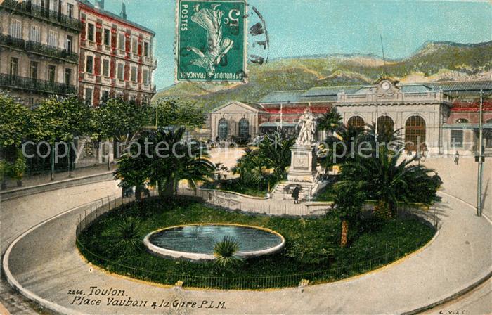 AK / Ansichtskarte Toulon_Var Place Vauban et la Gare P.L.M. Toulon_Var