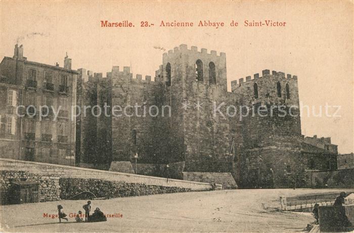 AK / Ansichtskarte Marseille_Bouches du Rhone Ancienne Abbaye de Saint Victor Marseille