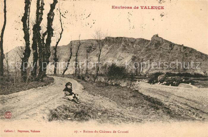 AK / Ansichtskarte Valence_Drome Ruines du Chateau de Crussol Valence_Drome