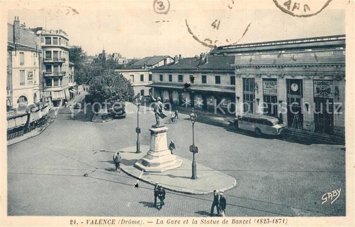 AK / Ansichtskarte Valence_Drome La Gare et Statue de Bancel Monument Valence_Drome