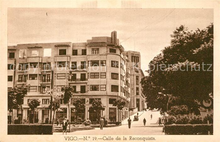 AK / Ansichtskarte Vigo_Galicia_Espana Calle de la Reconquista