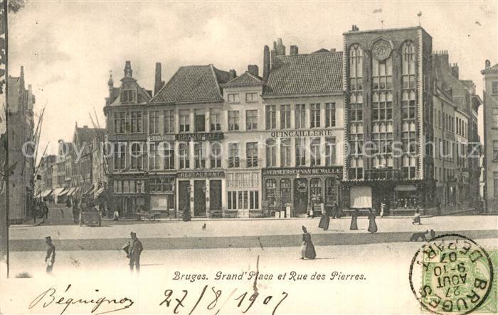 AK / Ansichtskarte Bruges_Brugge_Flandre Grand Place Rue des Pierres