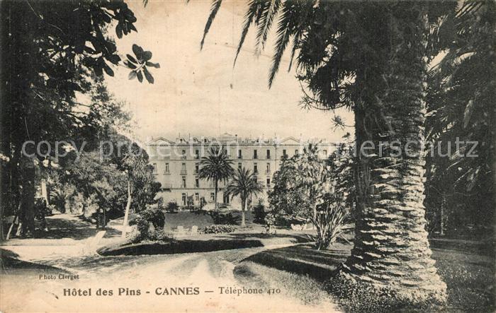AK / Ansichtskarte Cannes_Alpes Maritimes Hotel des Pins Cannes Alpes Maritimes