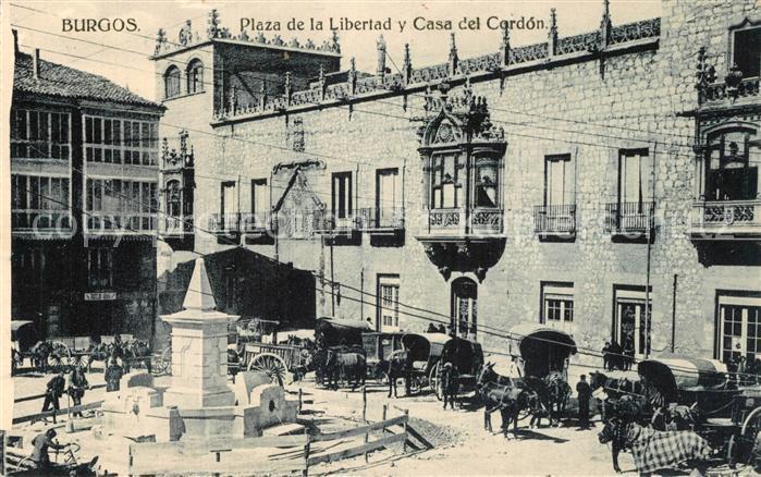 AK / Ansichtskarte Burgos Plaza de la Libertad Casa del Cardon Burgos