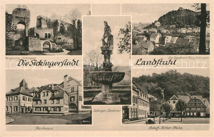 AK / Ansichtskarte Landstuhl Burgruine Sickingen Kurhaus AH Platz Denkmal Landstuhl