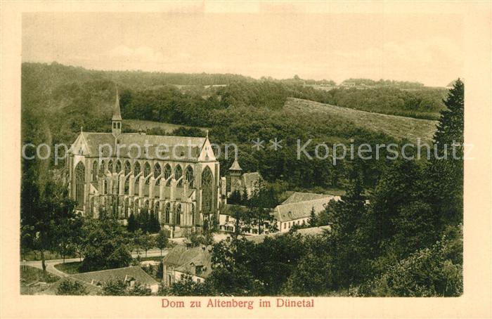 AK / Ansichtskarte Altenberg_Rheinland Dom Altenberg_Rheinland