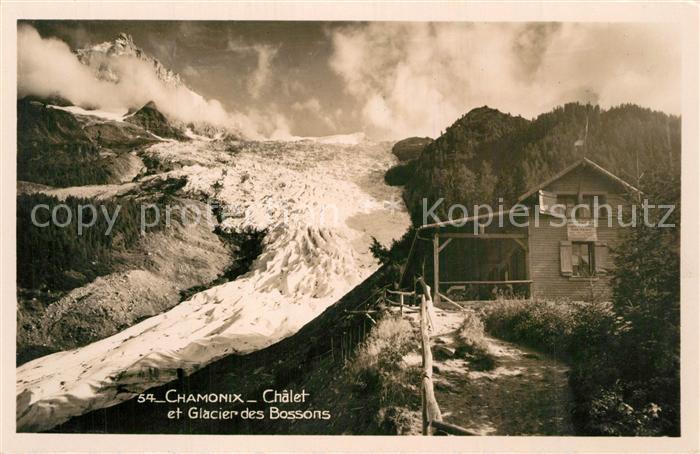 AK / Ansichtskarte Chamonix Chalet Glacier des Bossons Chamonix