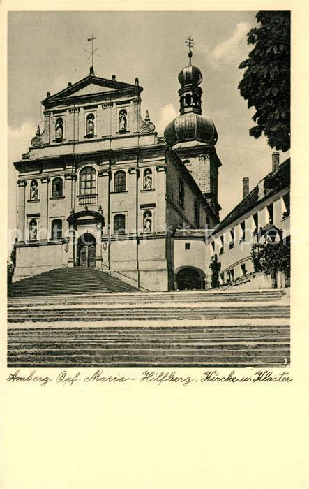 AK / Ansichtskarte Amberg_Oberpfalz Maria Hilfberg Kirche Kloster Amberg Oberpfalz