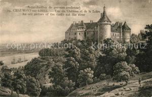AK / Ansichtskarte Chaumont sur Loire Chateau et la Loire Schloss Gravure Kuenstlerkarte Chaumont sur Loire