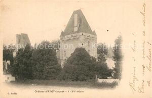 AK / Ansichtskarte Argy Chateau XVe siecle Schloss Argy