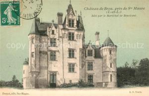 AK / Ansichtskarte Sainte Maure de Touraine Chateau de Brou Schloss Sainte Maure de Touraine