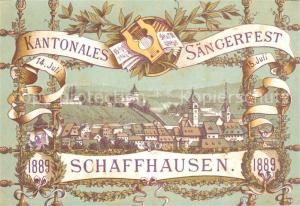 AK / Ansichtskarte Schaffhausen_SH Kantonales Saengerfest Schaffhausen SH