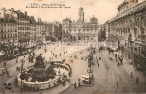 AK / Ansichtskarte Lyon_France Place des Terreaux Hotel de Ville Fontaine Bartholdi Monument Lyon France