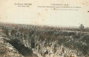 AK / Ansichtskarte Varreddes La Guerre 1914 15 Tranchee allemande apres la bataille de la Marne Varreddes