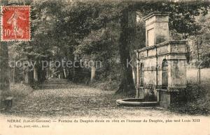 AK / Ansichtskarte Nerac Fontaine du Dauphin elevee en 1602 en l'honneur du Dauphin Nerac