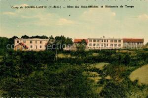 AK / Ansichtskarte Bourg Lastic Mess des sous Officiers et Batiments de Troupe Bourg Lastic