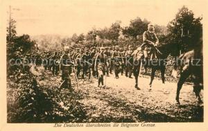 AK / Ansichtskarte Militaria_WK1 Deutsche ?berschreiten die Belgische Grenze  Militaria WK1