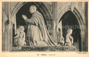 AK / Ansichtskarte Clery Saint Andre Louis XI Statue Sculpture Clery Saint Andre