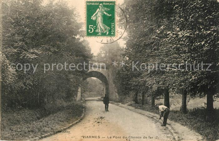 AK / Ansichtskarte Viarmes Le Pont du Chemin de fer Viarmes 0