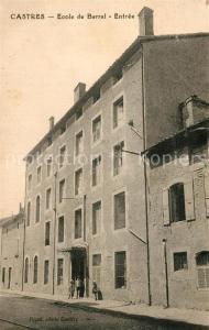 AK / Ansichtskarte Castres_Tarn Ecole de Barral Entree Castres_Tarn