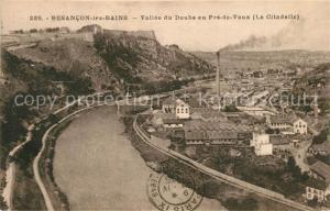 AK / Ansichtskarte Besancon_les_Bains Vallee du Doubs au Pre de Vaux La Citadelle Besancon_les_Bains