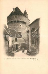 AK / Ansichtskarte Arnay le Duc Tour du Chateau de la Motte Forte Arnay le Duc