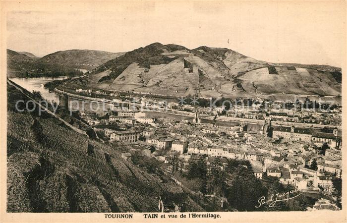 AK / Ansichtskarte Tournon sur Rhone et Tain l Hermitage Tournon sur Rhone 0