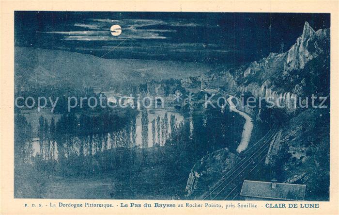 AK / Ansichtskarte Cazoules Le Pas du Raysee au Rocher Pointu Dordogne au clair de lune Cazoules 0