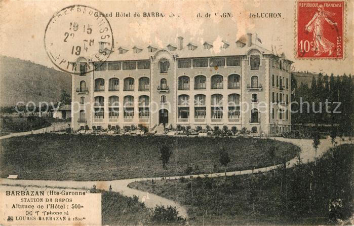 AK / Ansichtskarte Barbazan Grand Hotel Barbazan 0
