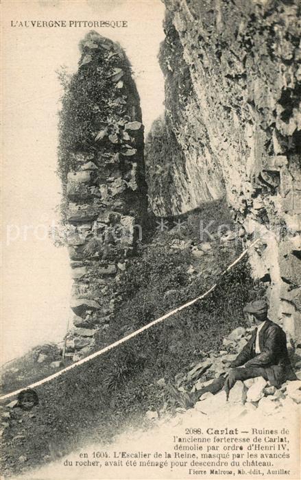 AK / Ansichtskarte Carlat Ruines de l ancienne forteresse Carlat 0