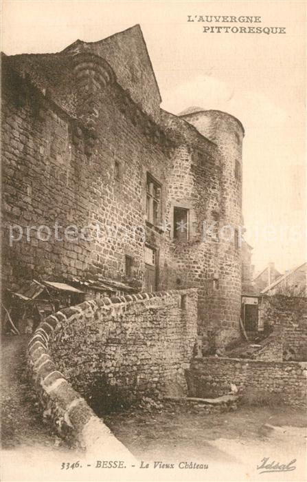 AK / Ansichtskarte Besse et Saint Anastaise Vieux Chateau Besse et Saint Anastaise 0