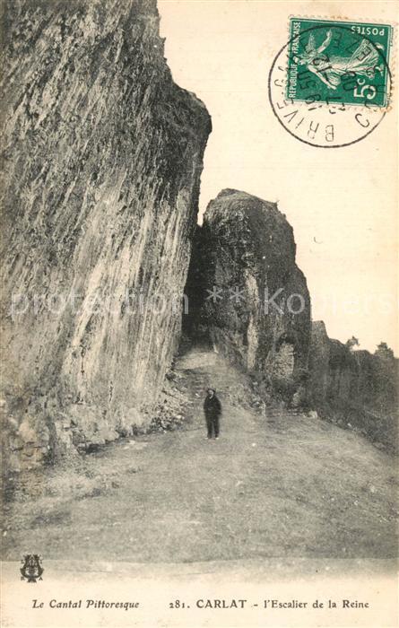 AK / Ansichtskarte Carlat Escalier de la Reine Carlat 0