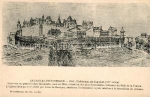 AK / Ansichtskarte Carlat Chateau XVe siecle Dessin Kuenstlerkarte Carlat