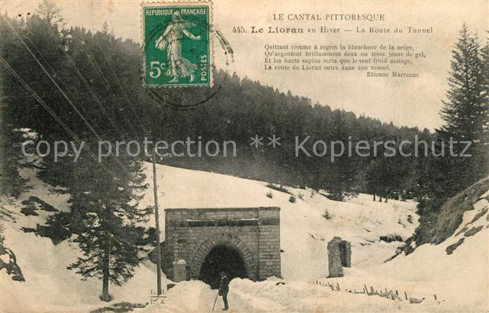 AK / Ansichtskarte Le_Lioran en hiver Route du Tunnel Le_Lioran 0