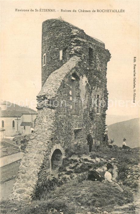 AK / Ansichtskarte Rochetaillee_Saint Etienne Ruines du chateau Rochetaillee_Saint 0