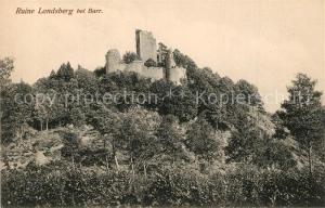 AK / Ansichtskarte Barr_Bas Rhin Ruine Landsberg Barr Bas Rhin