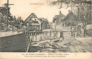 AK / Ansichtskarte Trosly Loire Place de la Mairie route de Coucy le Chateau Trosly Loire