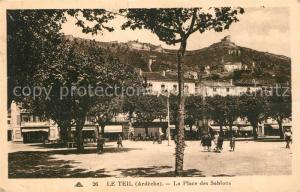 AK / Ansichtskarte Le_Teil Place des Sablons Le_Teil