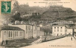 AK / Ansichtskarte Rochemaure Ruines du Chateau les Ecoles et la Gendarmerie Rochemaure