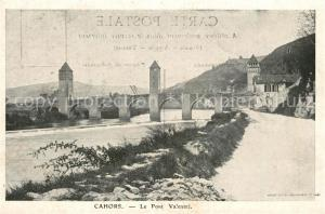 AK / Ansichtskarte Cahors Pont Valentre Cahors