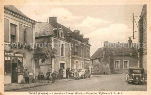 AK / Ansichtskarte Thoree les Pins Hotel du Cheval Blanc Place de l Eglise Thoree les Pins