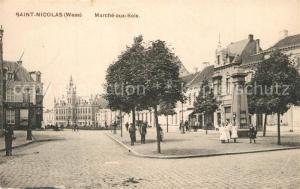 AK / Ansichtskarte Saint Nicolas_Waes Marche aux Bois Saint Nicolas_Waes