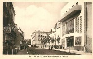 AK / Ansichtskarte Dax_Landes Cours Marechal Foch Atrium Dax_Landes