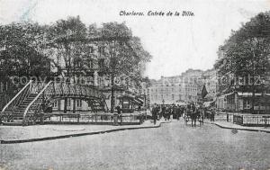 AK / Ansichtskarte Charleroi_Hainaut_Wallonie Entree de la ville Charleroi_Hainaut